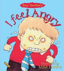 Your Emotions: I Feel Angry, Paperback / softback Book