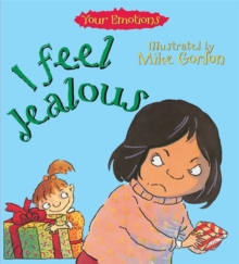 Your Emotions: I Feel Jealous, Paperback Book