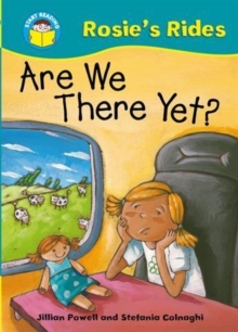 Start Reading: Rosie's Rides: Are We There Yet?, Paperback Book