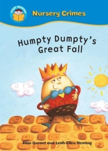 Start Reading: Nursery Crimes: Humpty Dumpty's Great Fall, Paperback Book