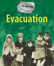 In The War: Evacuation, Paperback Book