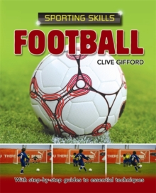 Sporting Skills: Football, Paperback Book