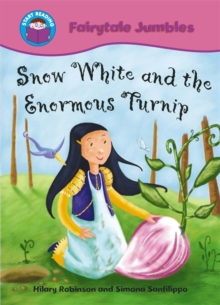 Start Reading: Fairytale Jumbles: Snow White and The Enormous Turnip : BIG BOOK, Paperback / softback Book
