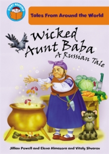 Wicked Aunt Baba: A Russian Tale, Paperback Book