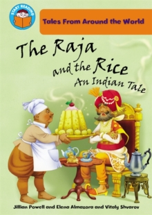 The Raja and the Rice : An Indian Tale, Paperback Book