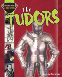 History From Objects: The Tudors, Paperback Book
