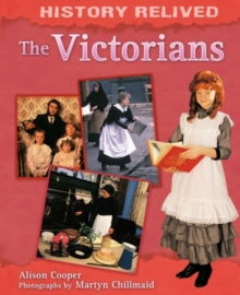 History Relived: The Victorians, Paperback Book