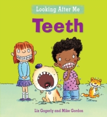 Looking After Me: Teeth, Paperback / softback Book