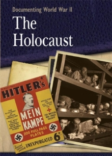 Documenting WWII: The Holocaust, Paperback Book