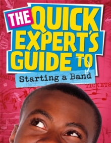 Quick Expert's Guide: Starting a Band, Paperback Book
