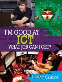 I'm Good At ICT, What Job Can I Get?, Paperback Book