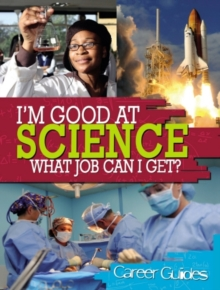 Science What Job Can I Get?, Paperback Book
