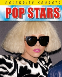 Celebrity Secrets: Pop Stars, Paperback Book