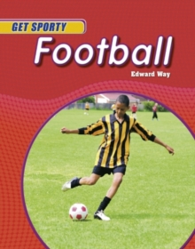 Get Sporty: Football, Paperback Book