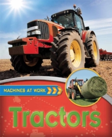 Machines At Work: Tractors, Paperback Book