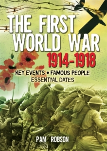 The First World War 1914-1918, Paperback Book