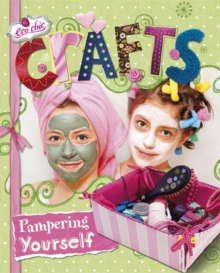 Eco Chic: Crafts for Pampering Yourself, Paperback Book