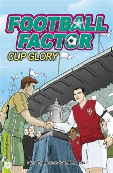 Football Factor: Cup Glory, Paperback Book