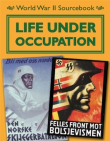 World War II Sourcebook: Life Under Occupation, Paperback Book