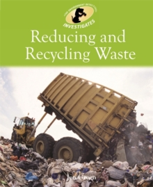 Reducing and Recycling Waste, Paperback Book