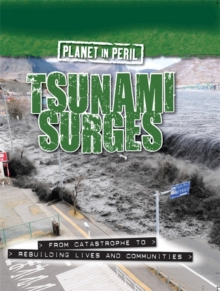 Planet in Peril: Tsunami Surges, Hardback Book