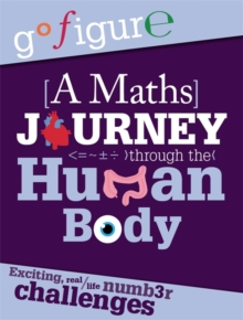 A Maths Journey Through the Human Body, Hardback Book