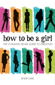 How to be a Girl, Paperback / softback Book