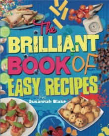 The Brilliant Book of: Easy Recipes, Paperback Book