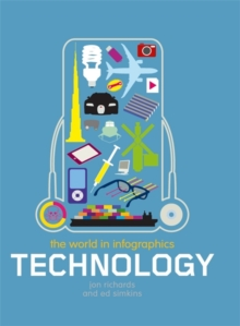 The World in Infographics: Technology, Paperback Book