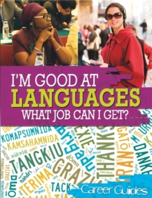I'm Good At Languages, What Job Can I Get?, Paperback Book