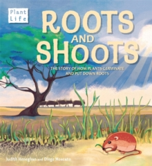 Plant Life: Roots and Shoots, Hardback Book