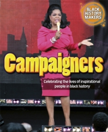 Black History Makers: Campaigners, Paperback Book