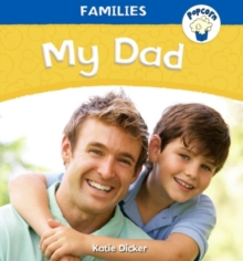 Popcorn: Families: My Dad, Paperback / softback Book