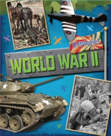 Explore!: World War Two, Paperback / softback Book