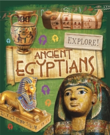 Explore!: Ancient Egyptians, Paperback Book