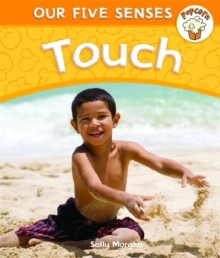 Popcorn: Our Five Senses: Touch, Paperback Book