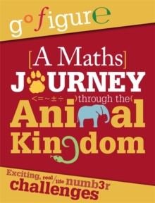 A Maths Journey Through the Animal Kingdom, Paperback Book