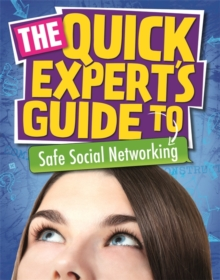Quick Expert's Guide: Safe Social Networking, Paperback / softback Book