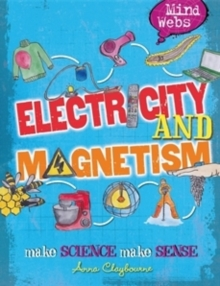 Mind Webs: Electricity and Magnets, Paperback / softback Book