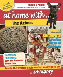 At Home With: The Aztecs, Paperback / softback Book