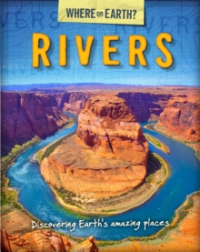 The Where on Earth? Book of: Rivers, Paperback Book