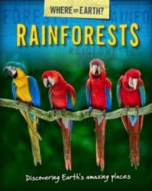 The Where on Earth? Book of: Rainforests, Paperback / softback Book