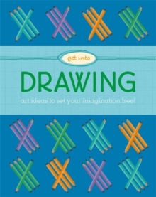 Get Into: Drawing, Paperback / softback Book