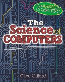 Get Ahead in Computing: The Science of Computers, Paperback Book