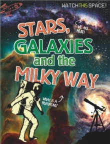 Stars, Galaxies and the Milky Way, Paperback Book