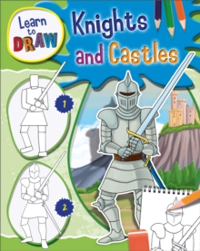 Learn to Draw: Knights and Castles, Hardback Book