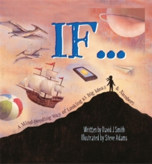 If : A Mind-Bending Way of Looking at Big Ideas and Numbers, Paperback Book