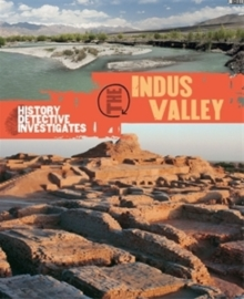 Explore!: The Indus Valley, Paperback Book