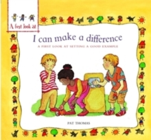 A First Look At: Setting a Good Example: I Can Make a Difference, Paperback Book