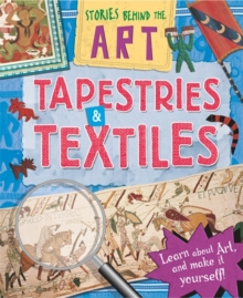 Stories In Art: Tapestries and Textiles, Paperback / softback Book